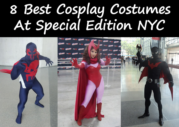 8 Best Cosplay Costumes from Special Edition NYC 2014